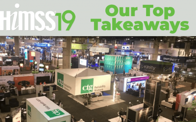 HIMSS19 Takeaways: 2019 Appears to be the Year Healthcare Providers Take Consumerism Seriously