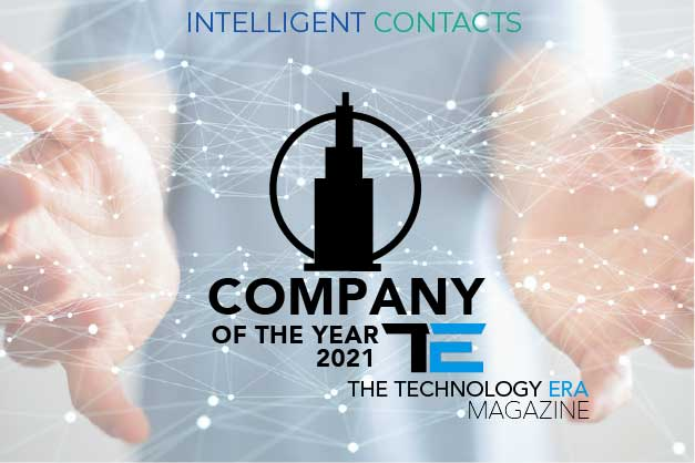 Press Release – Intelligent Contacts Named Top Company 2021 by The Technology Era Magazine