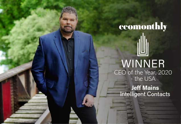Intelligent Contacts' Jeff Mains named CEO of the Year for 2020 by CEO Monthly